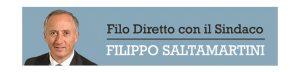 Filo diretto con il Sindaco Filippo Saltamartini